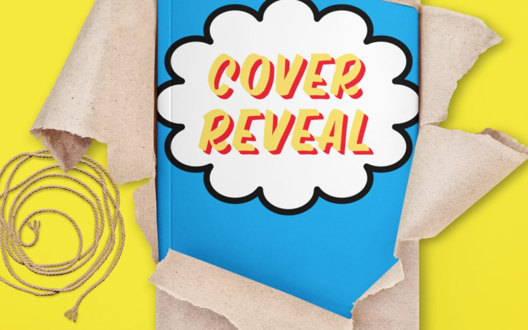 It's Time for a Cover Reveal!