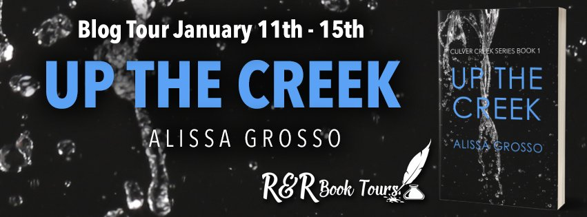 The Up the Creek R & R Blog Tour Kicks off This Week